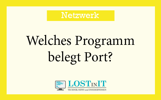 Welches Programm belegt Port