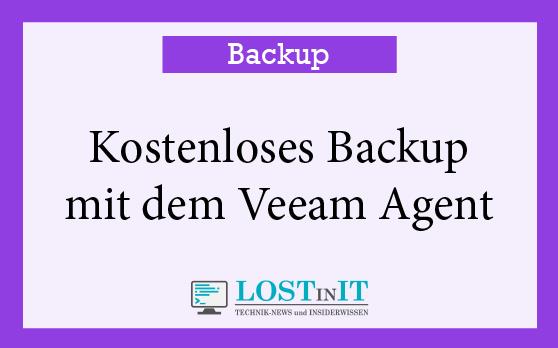 Kostenloses Backup mit dem Veeam Agent