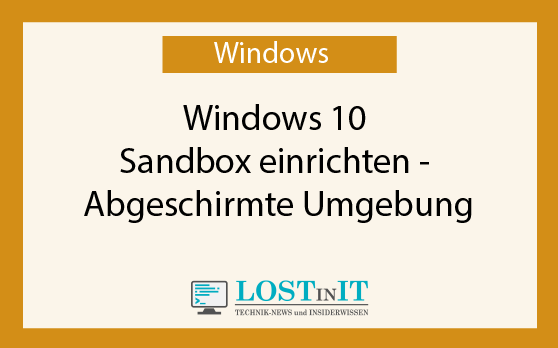 Windows 10 Sandbox einrichten