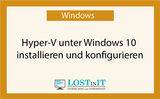 Hyper-V unter Windows 10