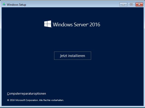 Windows Server Installation - Jetzt installieren