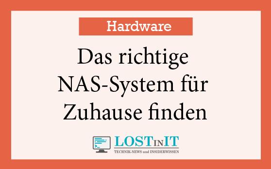 Das richtige NAS System für Zuhause finden