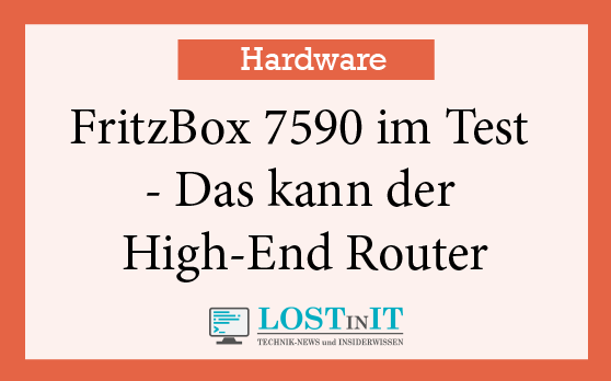 FritzBox 7590 im Test