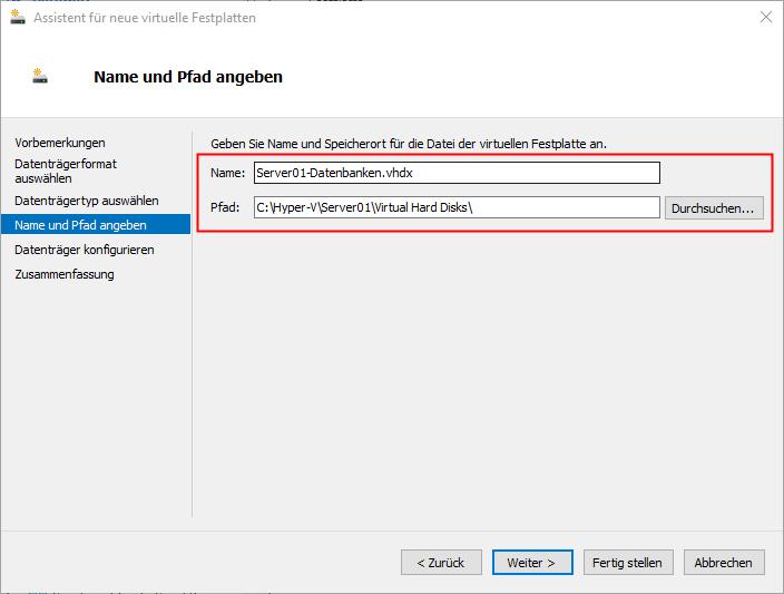 VHDX Festplatte hinzufügen Name und Pfad
