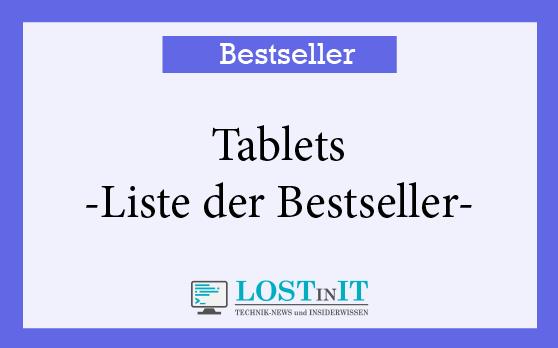 Tablet Bestseller – Immer aktuell