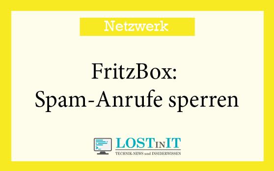 FritzBox Spam-Anrufe sperren