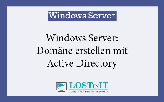 Windows Server Domäne erstellen
